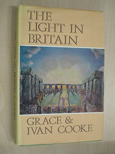 Light in Britain (0854870067) by Grace Cooke; Ivan Cooke
