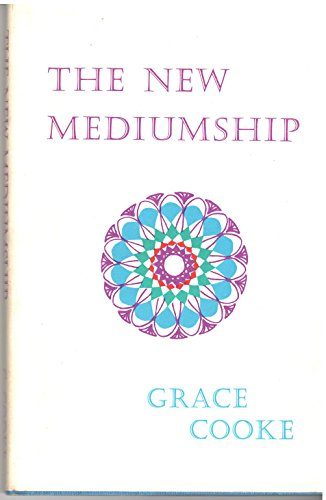 New Mediumship: Cooke, Grace