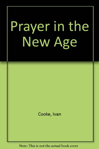 9780854870141: Prayer in the New Age