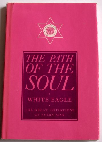 9780854870202: The Path of the Soul: The Great Initiations