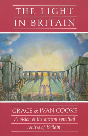 The Light in Britain (0854870563) by Ivan Cooke; Grace Cooke