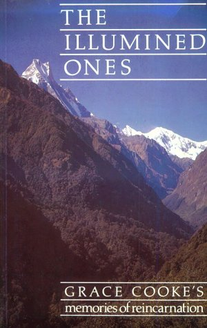 9780854870585: The Illumined Ones: Grace Cooke's Memories of Reincarnation