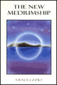 The New Mediumship (0854870687) by Grace Cooke