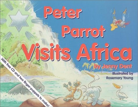 9780854871209: Peter Parrot Visits Africa