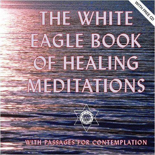 9780854871995: The White Eagle Book of Healing Meditations