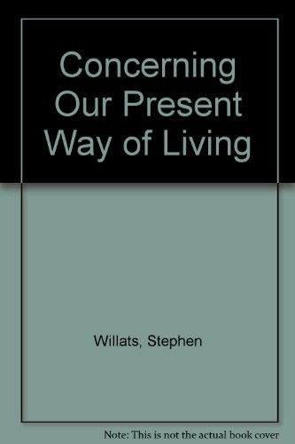 9780854880416: Concerning Our Present Way of Living