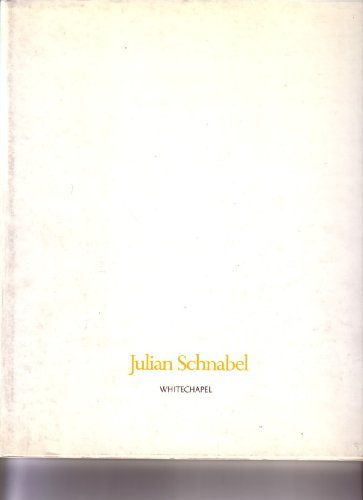 Julian Schnabel: Paintings, 1975-86: Julian Schnabel, Richard