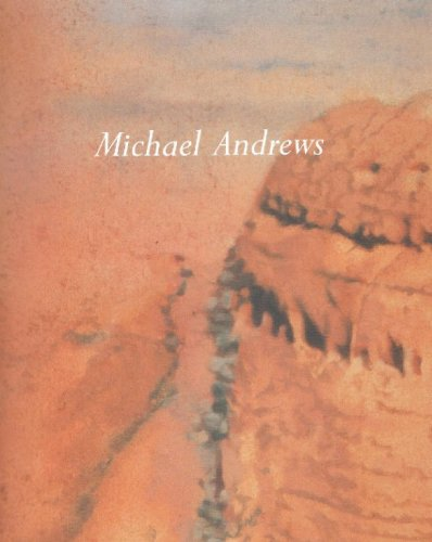 Michael Andrews The Delectable Mountain: Lampert, Catherine & etc.