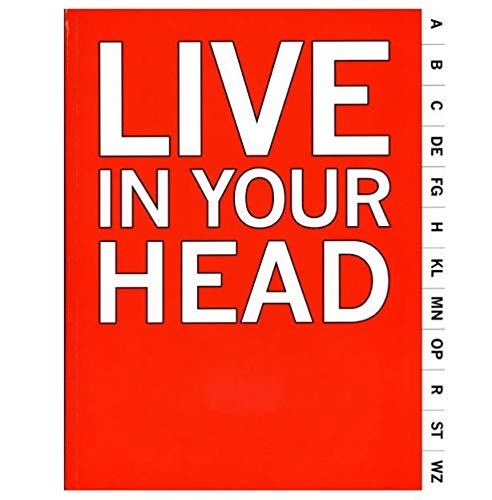 Live in Your Head. Concept and Experiment in Britain 1965-75.