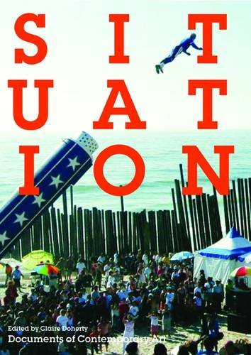 9780854881734: Situation (Documents of Contemporary Art)