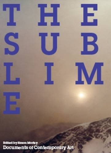 9780854881789: The Sublime (Documents of Contemporary Art)