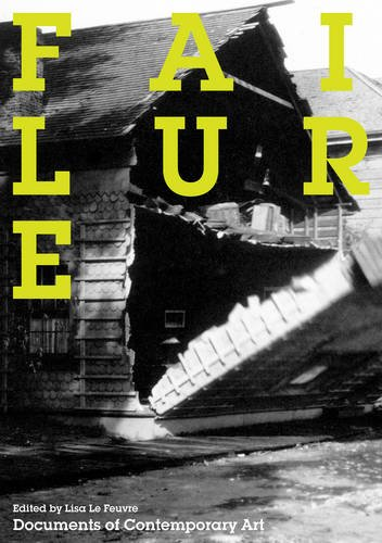 9780854881826: Failure (Documents of Contemporary Art)