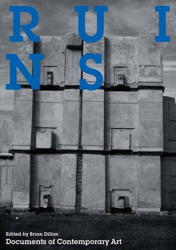9780854881932: Ruins (Documents of Contemporary Art)