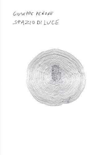 9780854882106: Giuseppe Penone: Spazio di Luce (Whitechapel Art Gallery, London: Exhibition Catalogues)