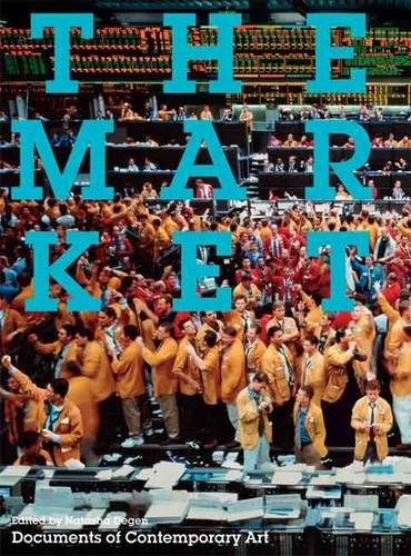 9780854882168: The Market (Documents of Contemporary Art)