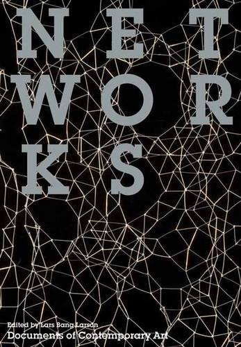 9780854882212: Networks (Documents of Contemporary Art)