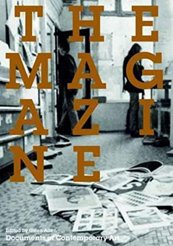 9780854882434: The Magazine (Documents of Contemporary Art)