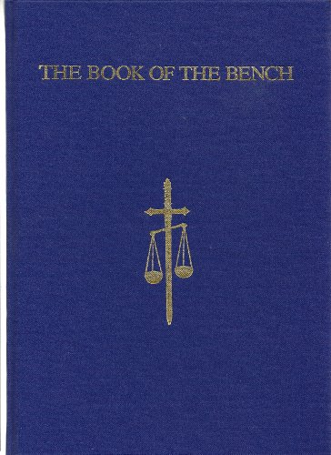 """The Book of the Bench: With 39 Reproductions in Colour from Paintings by """"Spy"""" and Other ..."""