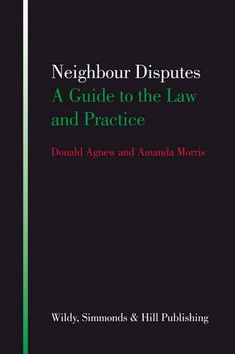 9780854900596: Neighbour Disputes: A Guide to the Law and Practice. by Donald Agnew and Amanda Morris