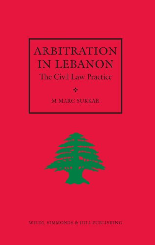 9780854900664: Arbitration in Lebanon: The Civil Law Practice