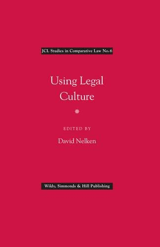 9780854901180: Using Legal Culture (JCL Studies in Comparative Law)