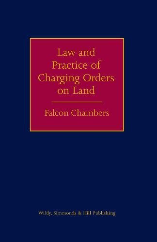 9780854901241: The Law and Practice of Charging Orders on Land