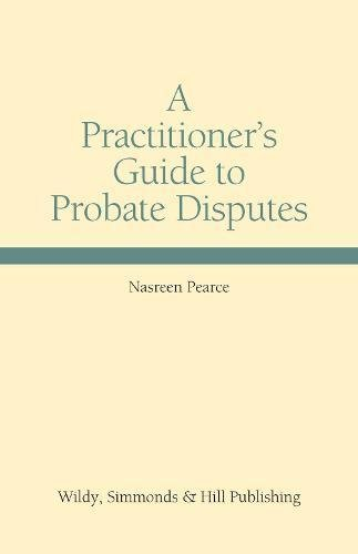 9780854901371: A Practitioner's Guide to Probate Disputes