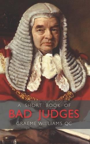 9780854901418: A Short Book of Bad Judges (Wildy Classics)
