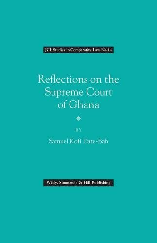 9780854901562: Reflections on the Supreme Court of Ghana (JCL Series in Comparative Law (No 14))