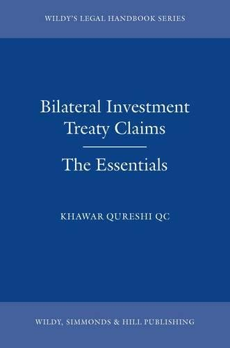 9780854901944: Bilateral Investment Treaty Claims: The Essentials (Legal Handbook)