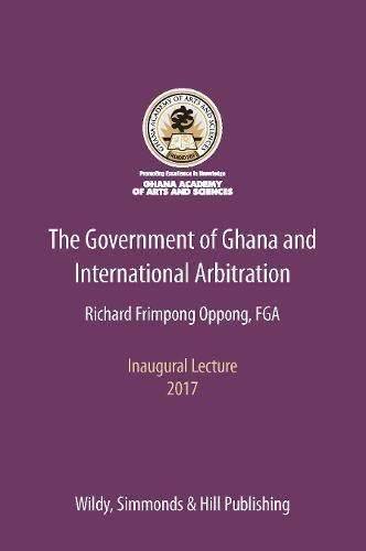 The Government of Ghana and International Arbitration: Vários Autores