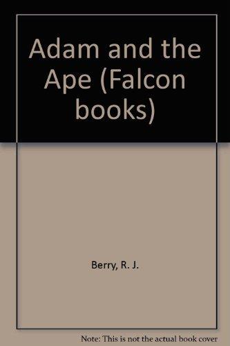 9780854915620: Adam and the Ape (Falcon Books)