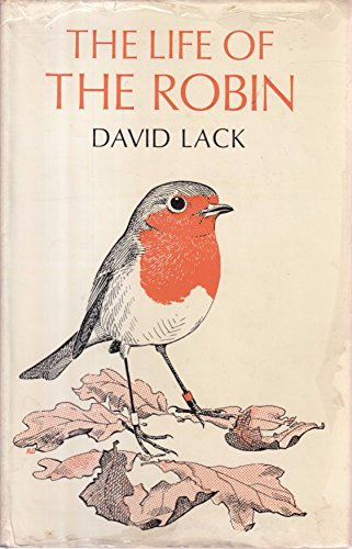 The Life of the Robin (9780854930302) by David Lack