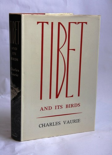 Tibet and Its Birds: Vaurie, Charles