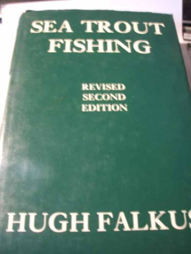 Sea Trout Fishing: A Guide to Success (0854931155) by Hugh Falkus