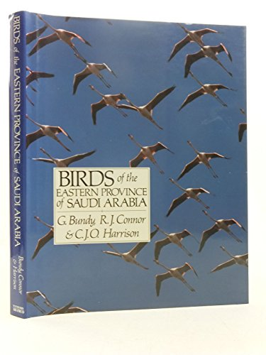 9780854931804: Birds of the Eastern Province of Saudi Arabia