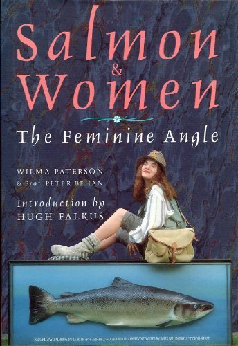 9780854932016: Salmon and Women: The Feminine Angle