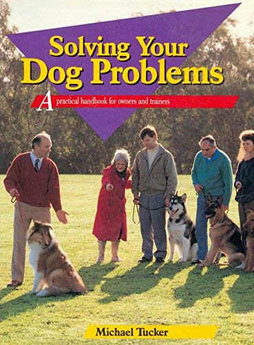 9780854932207: Solving Your Dog Problems