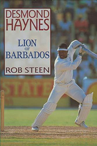 9780854932214: Desmond Haynes:Lion of Barbados: The Lion of Barbados