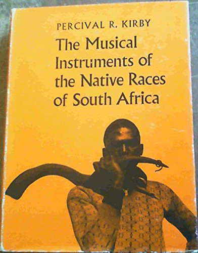 9780854940448: Musical Instruments of the Native Races of South Africa (Landmarks in Ethnography)
