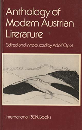 Anthology of Modern Austrian Literature (International P.E.N.: Opel, Adolf