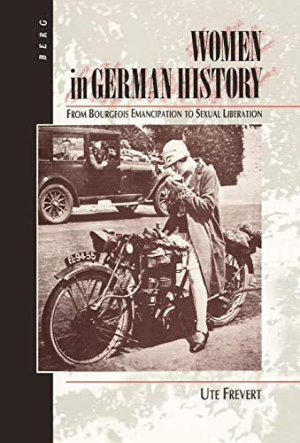 9780854962334: Women in German History: From Bourgeois Emancipation to Sexual Liberation
