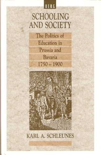 Schooling and Society: The Politics of Education: Karl A. Schleunes
