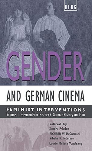 Gender and German Cinema: German Film History/German History on Film v. 2: Feminist Interventions (Hardback)