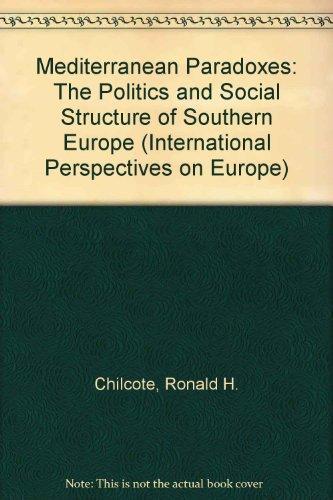 Mediterranean Paradoxes: The Politics and Social Structure: Kurth, James, Petras,