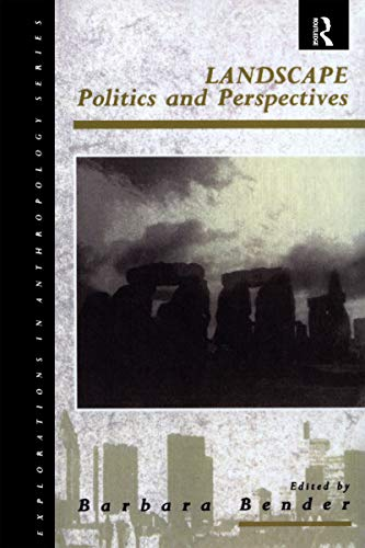 9780854963737: Landscape: Politics and Perspectives (Explorations in Anthropology)