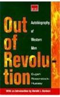 Out of Revolution: Autobiography of Western Man: Eugen Rosenstock-Huessy