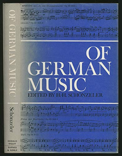 Of German Music. A Symposium.: Schönzeler, Hans-Hubert