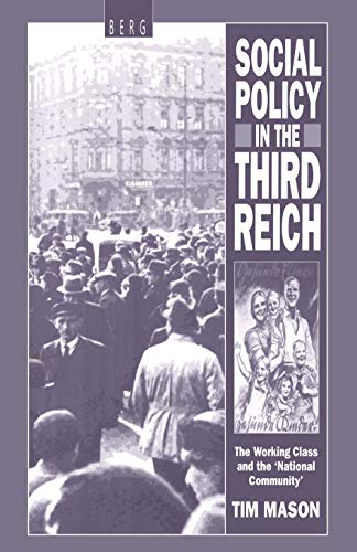 9780854964109: Social Policy in the Third Reich: The Working Class And The 'National Community'