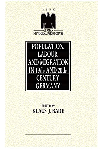 9780854965038: Population, Labour and Migration in 19th and 20th Century Germany (German Historical Perspectives)